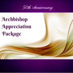 Archbishop Appreciation Package – Bronze