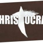 Christocrat T-Shirt
