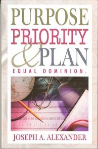 Purpose, Priority, & Plan